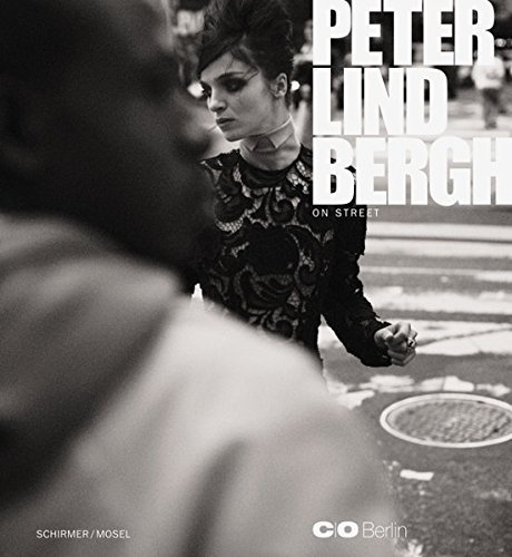 Peter Lindbergh: On Street by Peter Lindbergh (2010-09-15)