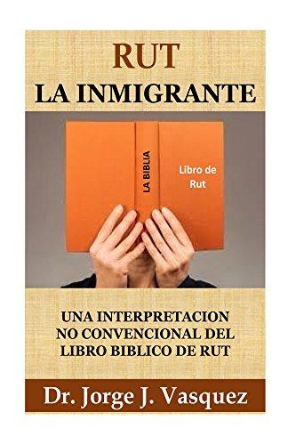 Rut La Inmigrante por Jorge Vasquez