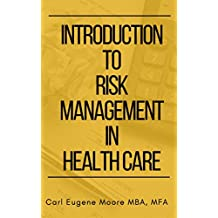 Introduction to Risk Management in Health Care (English Edition)