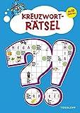 Kreuzworträtsel ab 10 Jahren: Spielen, lernen,wissen! (Rätsel, Spaß, Spiele)