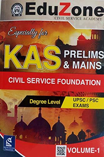 KAS (KERALA ADMINISTRATIVE SERVICE) / CIVIL SERVICE FOUNDATION
