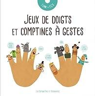 Jeux de doigts et comptines à gestes par Audrey Brien