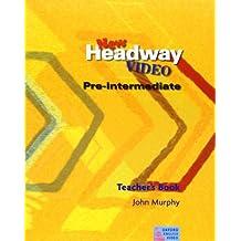 New Headway Video Pre-intermediate : Teacher's Book