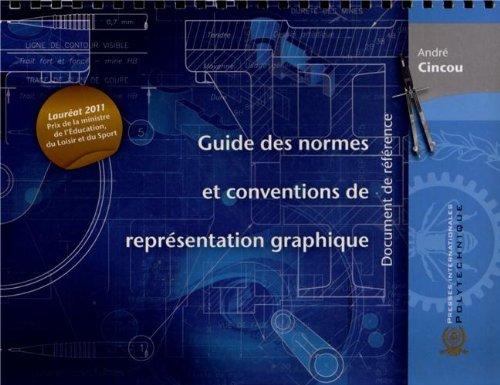 Guide des normes et conventions de représentation graphique : Document de référence