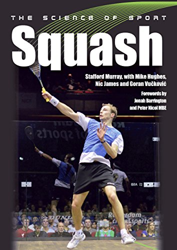 Science of Sport: Squash (The Science of Sport) (English Edition) por Stafford Murray