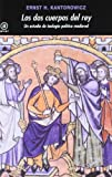 Los dos cuerpos del rey: Un estudio de teología política medieval (Universitaria)