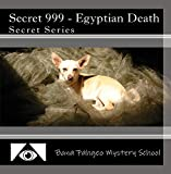 Secret 999 - Egyptian Death