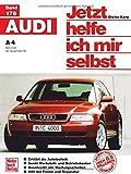Jetzt helfe ich mir selbst: Audi A4 Benziner ab November '94 -