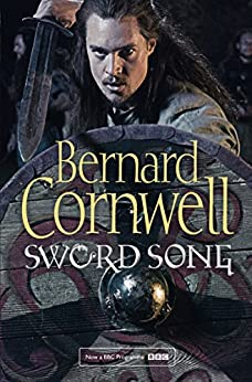 Sword Song (The Last Kingdom Series, Book 4) (English Edition)