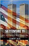 Settembre 11: WTC: Torri Gemelle: 9/11 Cospirazione