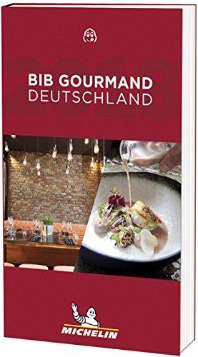 Michelin Bib Gourmand Deutschland 2018 (MICHELIN Hotelführer)