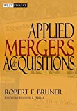Applied Mergers and Acquisitions (Wiley Finance Editions)