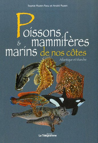 Poissons et mammifères marins de nos côtes