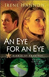 [An Eye for an Eye: A Novel] (By: Irene Hannon) [published: October, 2009]