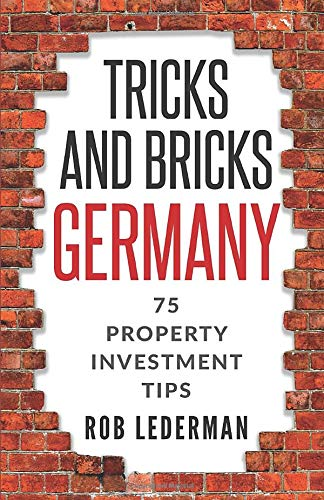 Tricks and Bricks Germany 75 Property Investment Tips