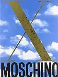 Scarica Libro Moschino X anni di kaos 1983 1993 (PDF,EPUB,MOBI) Online Italiano Gratis