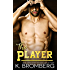 The Player (The Player Duet Book 1) (English Edition)