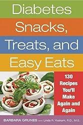 Diabetes Snacks, Treats, and Easy Eats: 130 Recipes You'll Make Again and Again by Barbara Grunes (2010-04-27)