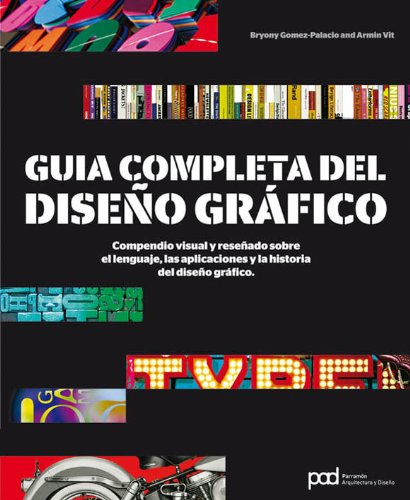 GUIA COMPLETA DEL DISEÑO GRAFICO (Diseño gráfico)