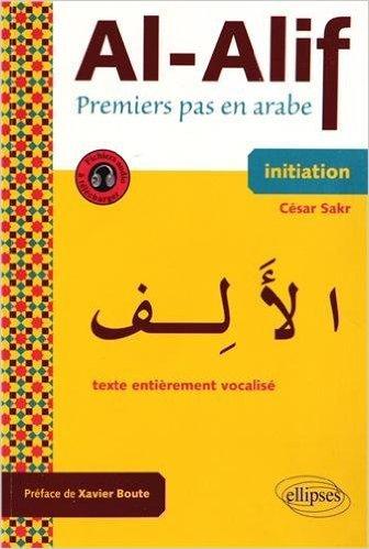 al-alif-premiers-pas-en-arabe-avec-fichiers-audio-initiation-de-csar-sakr-9-avril-2013