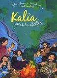 Kalia sous les étoiles / Didier Dufresne & Cécile Geiger   Dufresne, Didier (1957-....). Auteur