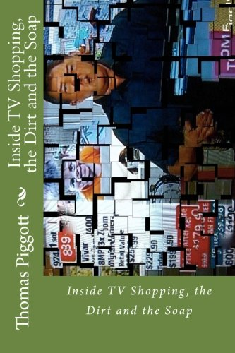 Tv-shopping (Inside TV Shopping, the Dirt and the Soap: TV Shopping, the Dit and the Soap)