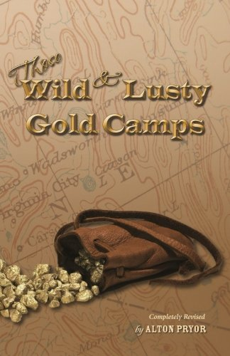 those-wild-and-lusty-gold-camps