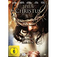 Jesus Christus - Der Weg des Herrn