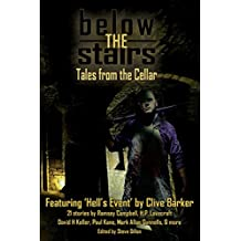 Below the Stairs: Tales from the Cellar