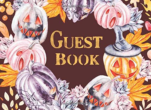 Guest book: Guest Registry Book for Halloween Party | Sign in log to welcome guests on Day of the Dead | Keepsake memory book for grownups & kids