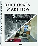 Old Houses Made New - Das Buch voller Inspirationen für die Renovierung und Modernisierung vielfältiger Wohnräume (Deutsch, Englisch, Französisch) - 25x32 cm, 336 Seiten