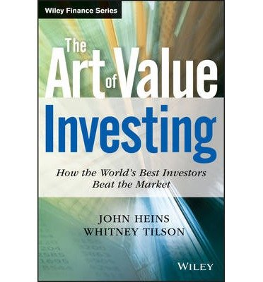 The Art of Value Investing: How the World's Best Investors Beat the Market (Wiley Finance (Hardcover)) (Hardback) - Common