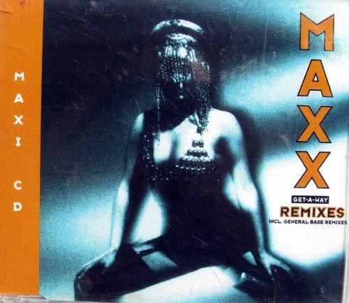 Get-a-way (Remixes, 1994) by Maxx (1994-10-20)