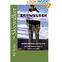 Skywalker-Close Encounters on the Appalachian trail