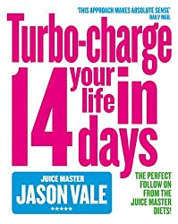 Juice Master: Turbo-Charge Your Life in 14 Days by Jason Vale (2005-04-01)