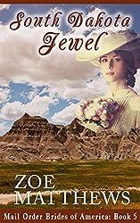 Mail-Order Brides of America:  South Dakota Jewel (A Clean Western Historical Romance)