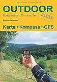 Karte Kompass GPS (Basiswissen für draußen) - Reinhard Kummer