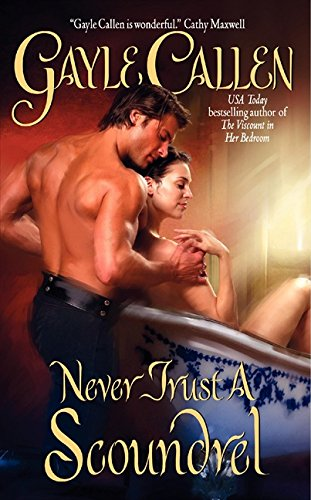 Never Trust a Scoundrel (Avon Romantic Treasure)