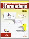 Nuova formazione alla matematica. Algebra-Geometria. Giallo. Ediz. compatta. Per le Scuole superiori. Con CD-ROM. Con espansione online: NUOVA FOR.MAT.GIA.1+Q+CD+INV