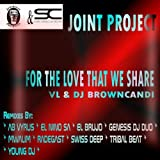 For the Love That We Share (Genesis DJ Duo Radio Edit Remix)
