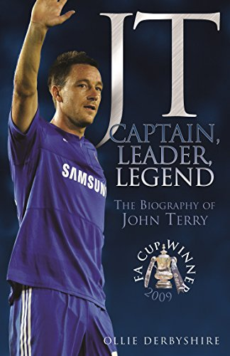 Jt captain leader legend the biography of john terry ebook jt captain leader legend the biography of john terry by derbyshire fandeluxe Gallery