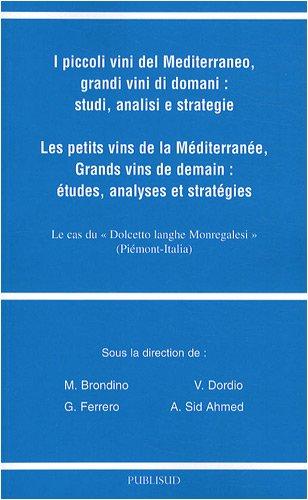 Les petits vins de la Méditerranée par Michele Brondino