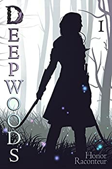 Deepwoods (Deepwoods Saga Book 1) (English Edition)