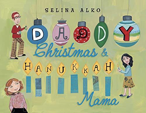 Daddy Christmas and Hanukkah Mama (English Edition)