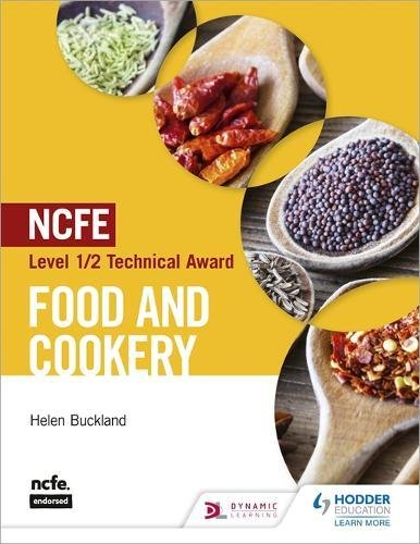 NCFE Level 1/2 Technical Award in Food and Cookery (Ncfe Technical Award)