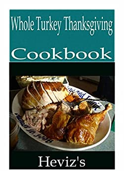 Whole Turkey Thanksgiving 101 Delicious Nutritious Low