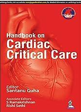 Handbook On Cardiac Critical Care (Csi)