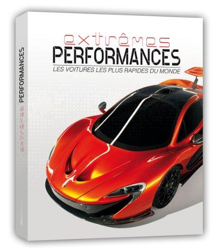 Extrêmes performances : Les voitures les plus rapides du monde