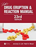 #10: Litt's Drug Eruption and Reaction Manual, 23rd Edition