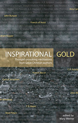 Inspirational Gold Thought Provoking Meditations From Great Christian Authors Daily Readings